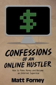Confessions of an Online Hustler