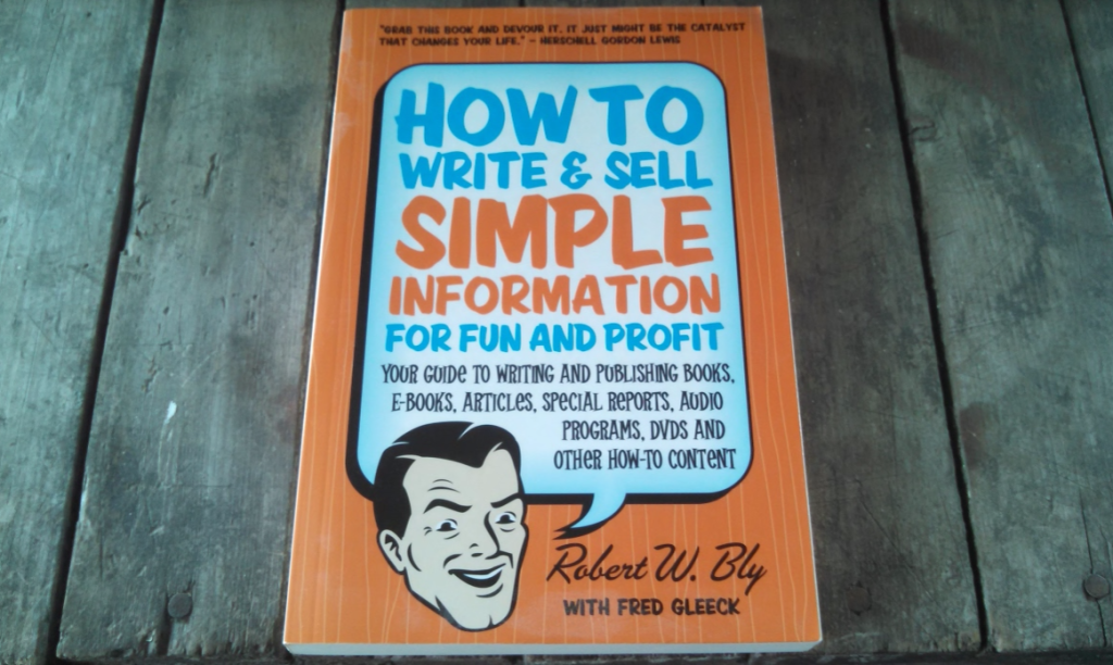 How To Write And Sell Simple Information For Fun And Profit Book Review